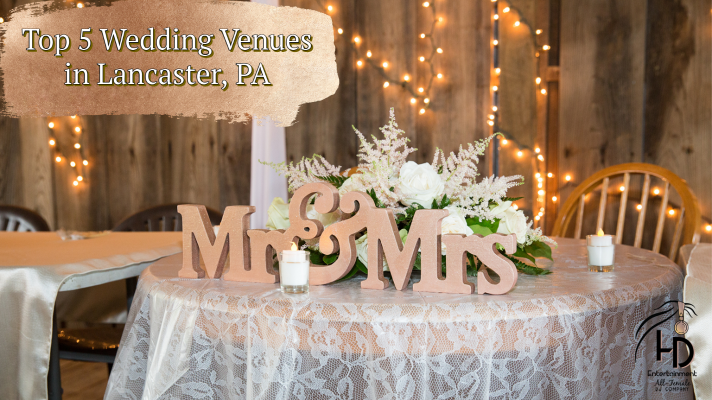 Top 5 Wedding Venues in Lancaster, PA