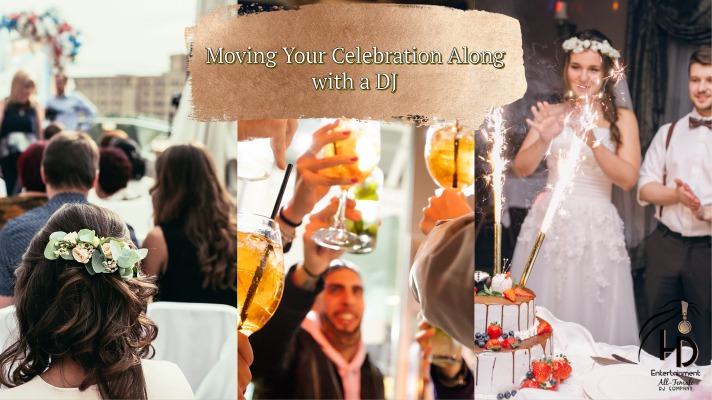 Moving Your Celebration Along With A DJ