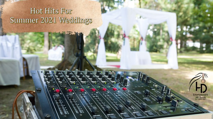 Hot Hits For Summer 2021 Weddings