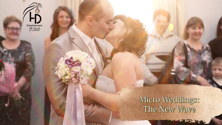 Micro Weddings: The New Wave