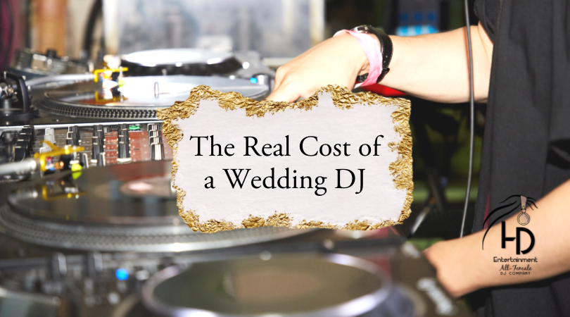 """The """"Real Cost"""" of a Wedding DJ"""