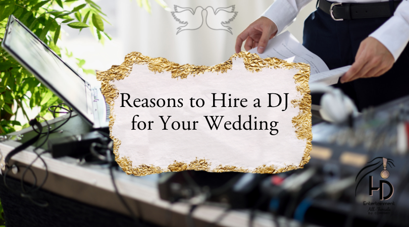 Reasons to Hire a DJ for Your Wedding